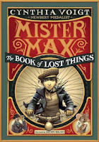 Mister Max & the Book of Lost Things by Cynthia Voigt