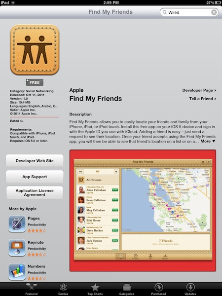 Find My Friends is also integrated with maps and contacts. So, you`ll ...