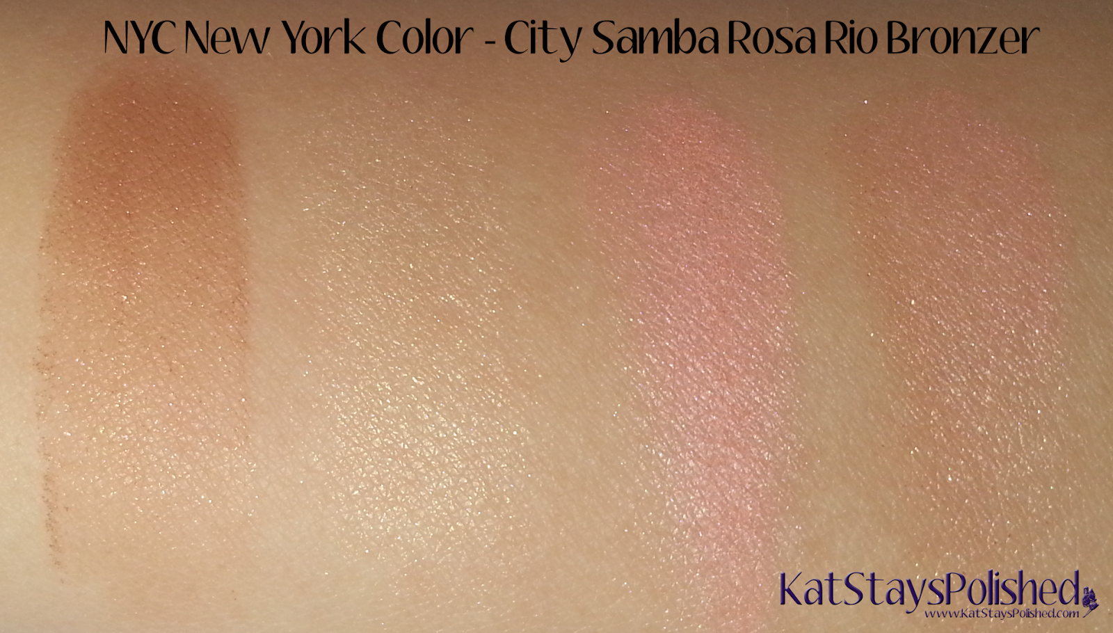 NYC New York Color - City Samba Sun 'n' Bronze - Rosa Rio Bronzer Swatches | Kat Stays Polished