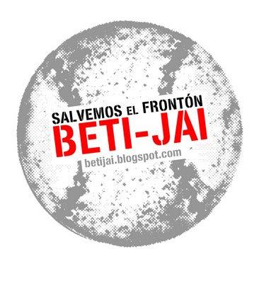 En Defensa del frontón Beti - Jai