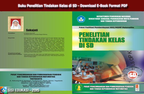 Buku Penelitian Tindakan Kelas di SD Download E-Book Format PDF