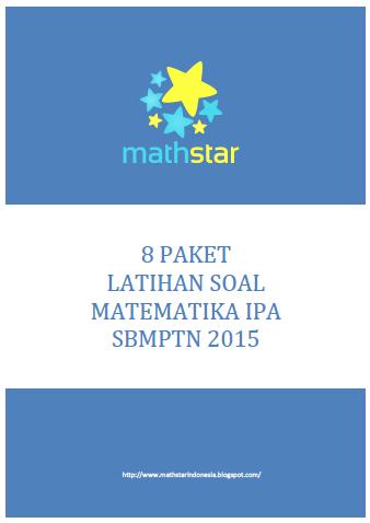 Math Star Indonesia 8 Paket Latihan Soal Matematika Ipa Sbmptn 2015