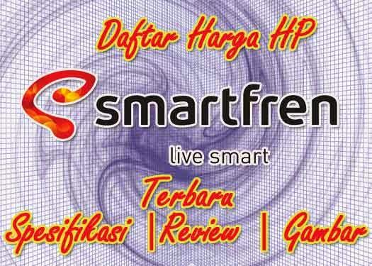 Gambar Daftar Harga HP Smartfren Terbaru
