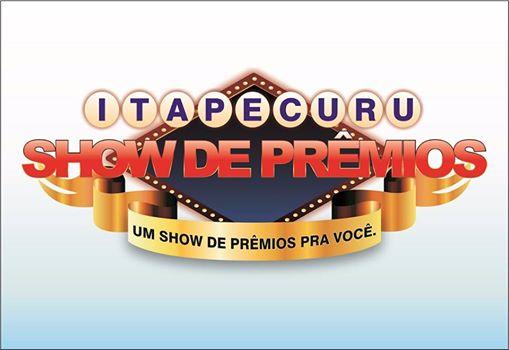 ITAPECURU SHOW DE PRÊMIOS