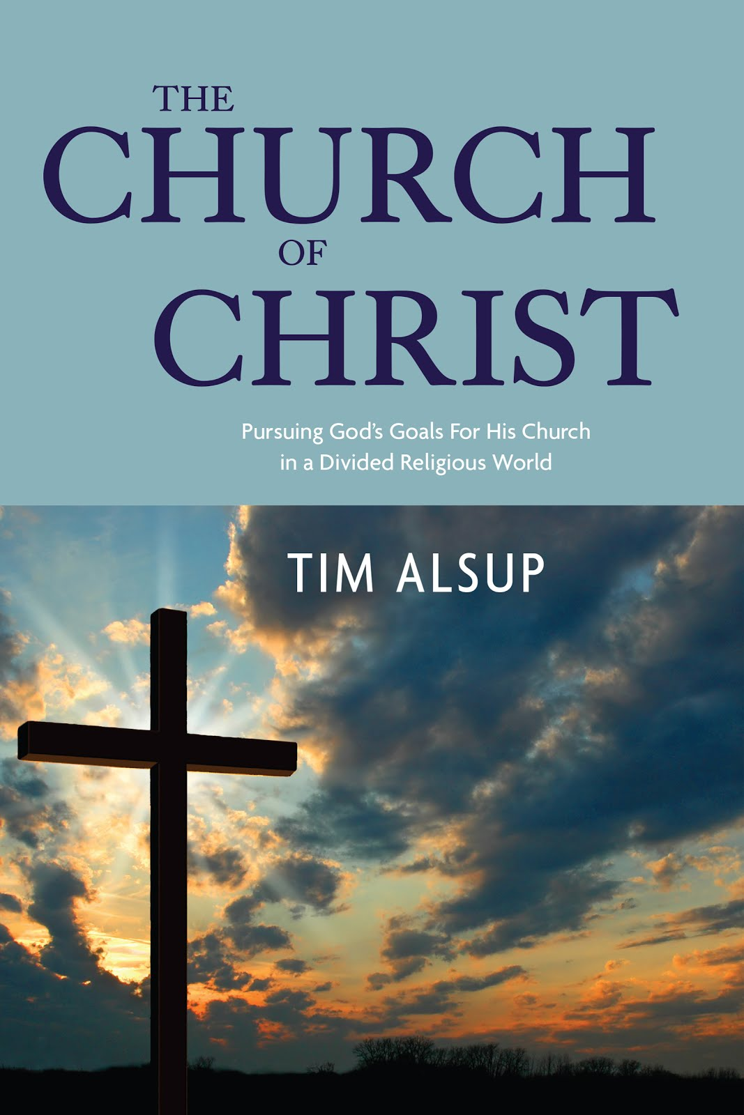 In A Divided Religious World, What Does God Want His Church To Be?