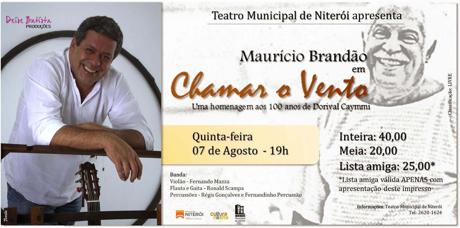 """Teatro Municipal de Niterói apresenta o show """"Maurício Brandão em Chamar o Vento"""""""