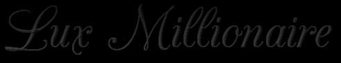 Lux Millionaire Magazine