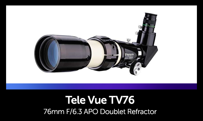 List of Telescopes for Astrophotography - Tele Vue 76mm