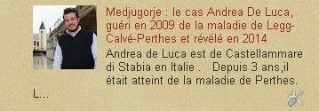 le cas Andrea De Luca, guéri en 2009 de la maladie de Legg-Calvé-Perthes et révélé en 2014