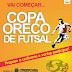 Copa Oreco inicia nesta quarta-feira, com a participação de 46 equipes e 700 atletas