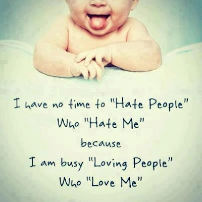 No Time To Hate People Quote