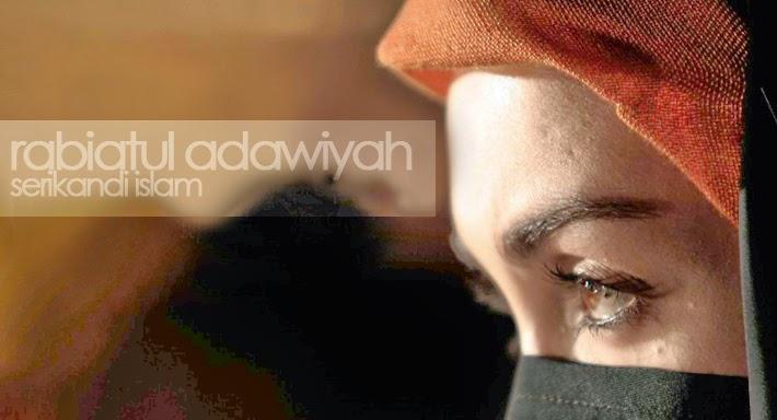 Rabiatul Adawiyah (Rabiah Adawiyah)