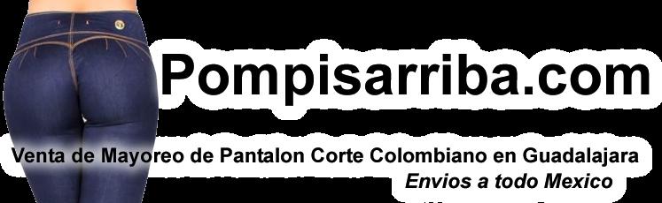 Venta Pantalon Corte Colombiano de Mayoreo en Guadalajara | Pompis Arriba