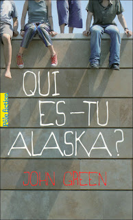 qui es tu alaska; john green; looking for alaska