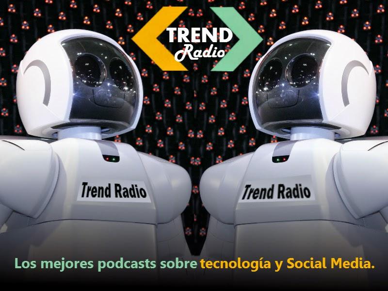 Robots en Trend Radio - Novedades Social Media