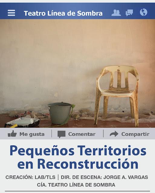 """Corta temporada de """"Pequeños territorios en reconstrucción"""" en el Teatro Benito Juárez"""