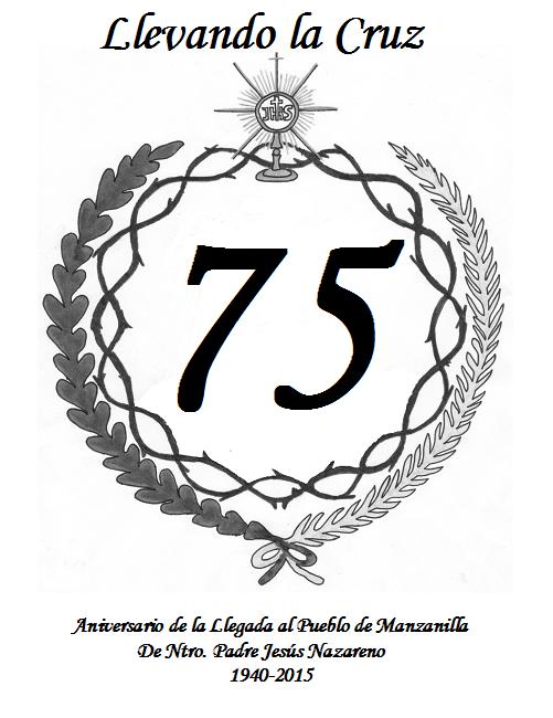75º Aniversario de la llegada de Nuestro Padre Jesús Nazareno