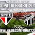 SÃO PAULO x CEARÁ - COPA DO BRASIL - 21h30 - 20/08/15
