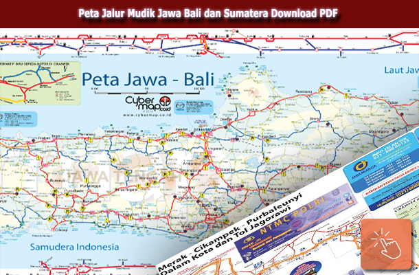 Download Peta Jalur Mudik Jawa Bali dan Sumatera