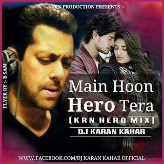 Main-Hoon-Hera-Tera-KrN-Hero-Mix-Dj-Karan