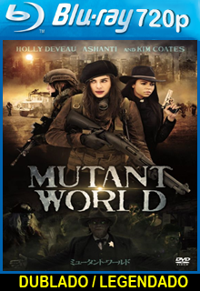 Assistir Mundo Mutante Dublado