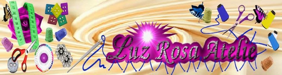 Luz Rosa Atelie - Moda sob Medida