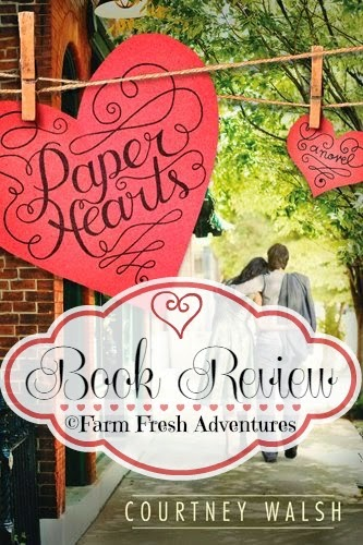 Book Review: Paper Hearts by Courtney Walsh