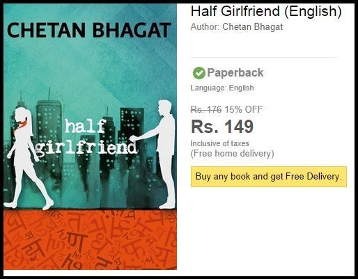 Pre-Order Half Girlfriend (English) Novel at a Special Price of Rs.149 Only.