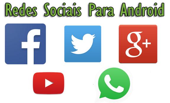 Redes Sociais Para Android