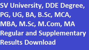SVU University DDE UG, PG Degree, BA, MBA 2014-2015 Results Download | Manabadi.com SV University  M.Com, M.A, M.Sc Results | www.vidyavision.com SV University Results