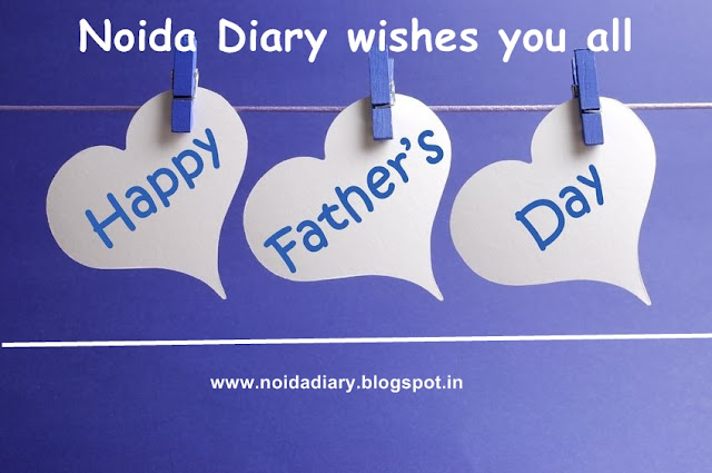 Noida Diary Wishes Happy Father's Day