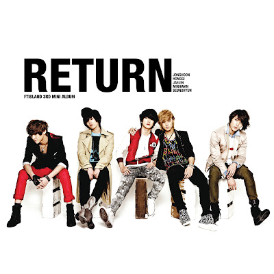 """FT Island Kembali ke Korea dengan Album Terbaru """"Return"""""""