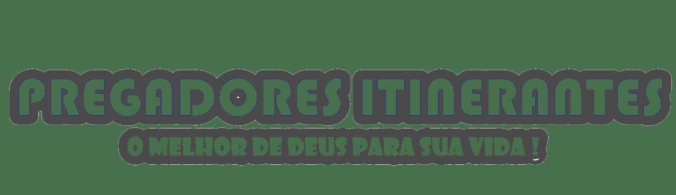 PREGADORES ITINERANTES
