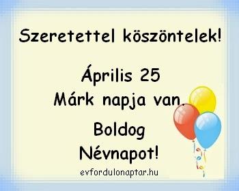 Április 25 - Márk névnap