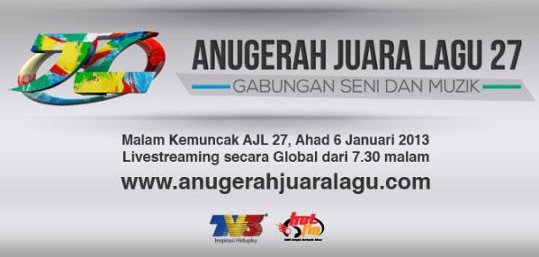 Live Streaming Anugerah Juara Lagu 27 (AJL27) 2013