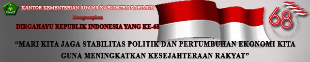Spanduk Banner HUT RI ke 68 17 Agustus 2013  oleh Kemenag Kabupaten Karimun