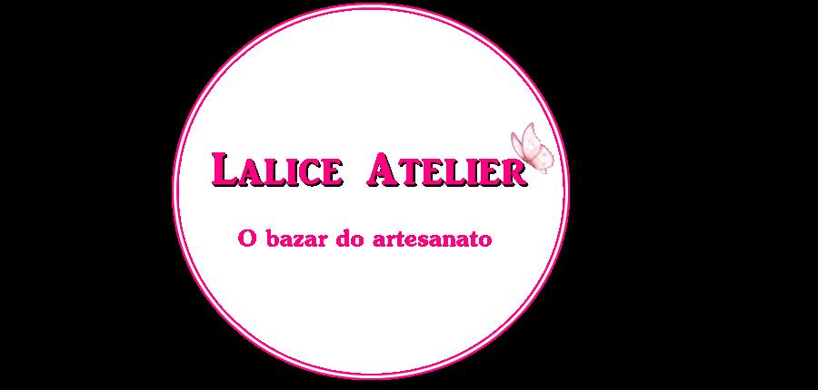 Lalice Atelier - O Bazar do Artesanato