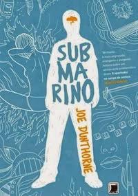 Livro Capa: Submarino - Joe Dunthorne - Silêncio Que Eu To Lendo