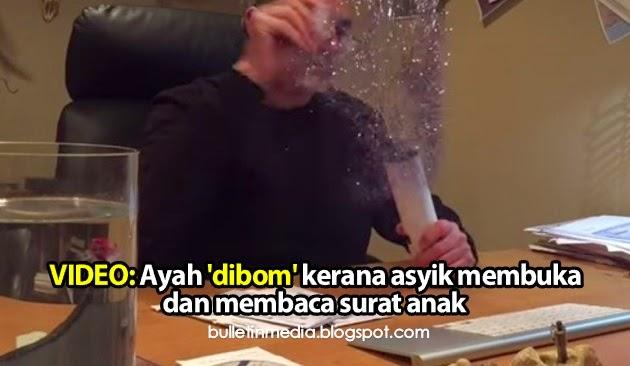 Video: Ayah 'dibom' kerana asyik membuka dan membaca surat anak