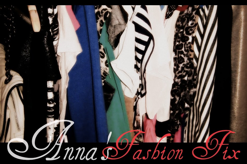 Anna&#39;s Fashion Fix