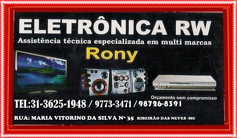 ELETRONICA RW RIBEIRAO DAS NEVES MG