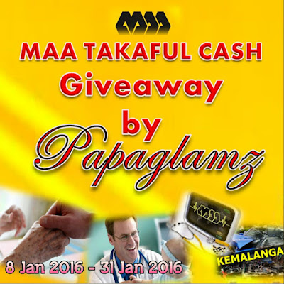 http://www.papaglamz.com/2016/01/maa-takaful-cash-giveaway-by-papaglamz.html