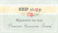 http://scrapikowo.blogspot.com/2015/05/witajcie-kochani-czas-na-nowe-majowe.html