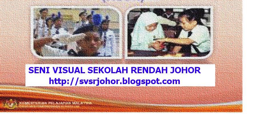 Seni Visual Sekolah Rendah Johor