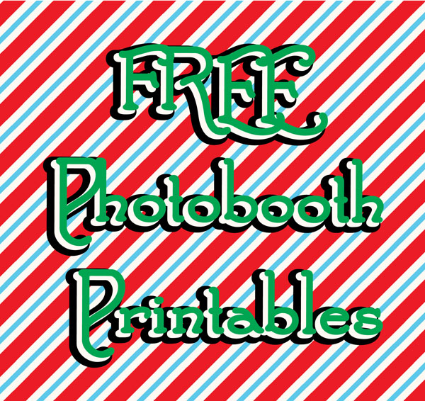 Holiday Photobooth + FREE Printables!