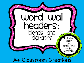 http://www.teacherspayteachers.com/Product/Word-Wall-Headers-Blends-and-Digraphs-1003228