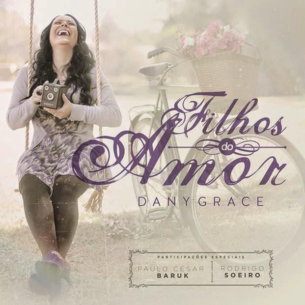 Dany Grace - Filhos do Amor (2014)