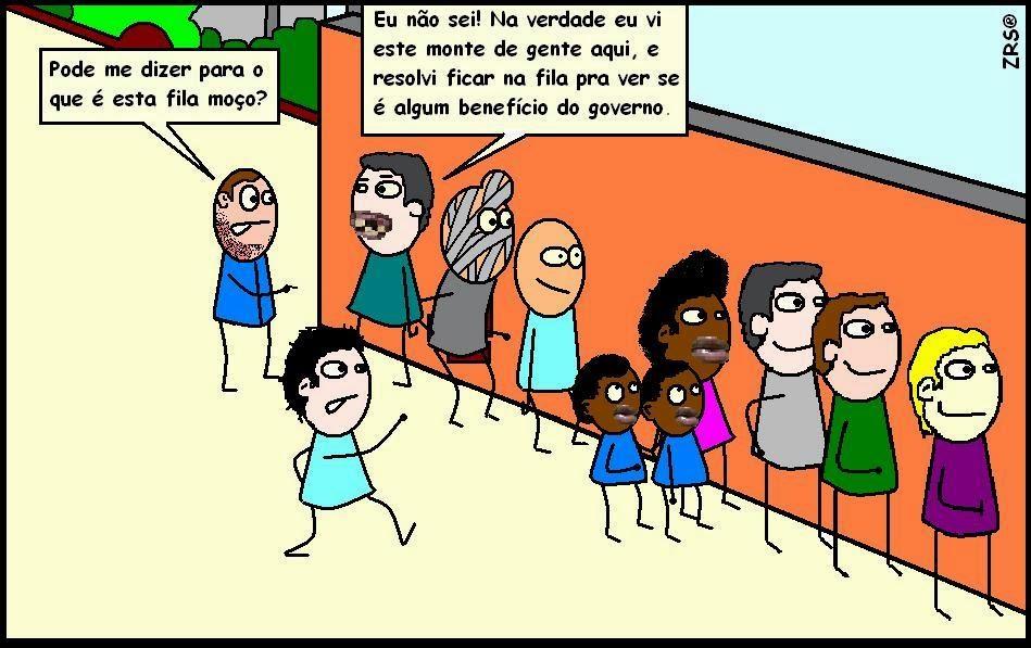 Brasileiros adoram uma fila.