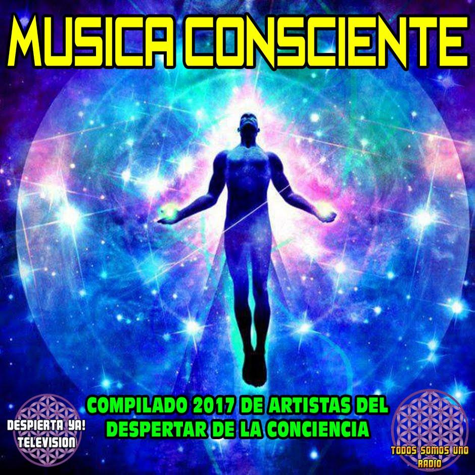 Compilado de Música Consciente 2017