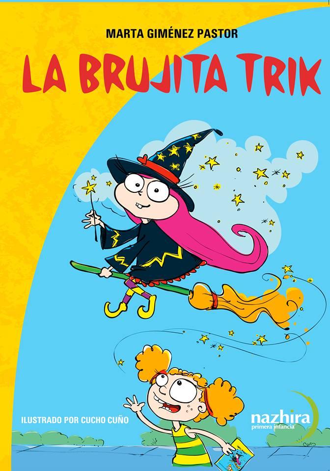 LA BRUJITA TRIK- Nazhira Ediciones